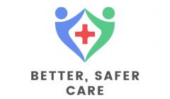 Better, Safer Care